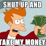 shut_up_and_take_my_money_fry-1280x800